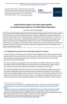 Rapid financial support to provide urgent liquidity to manufacturing companies via a Debt Equity-Swap option