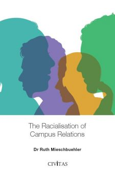 The Racialisation of Campus Relations