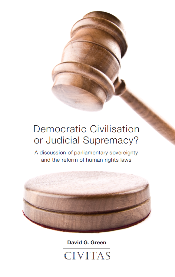 Democratic Civilisation or Judicial Supremacy?